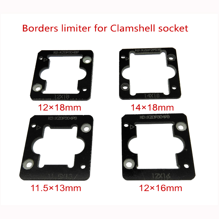 eMMC/eMCP test Socket borders limiter frame guider 11.5*13mm,12*16mm ,12*18mm ,14*18mm , for pogo pin clamshell structure